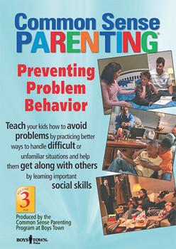 Cover of Common Sense Parenting DVD: Preventing Problem Behavior, Vol. 3