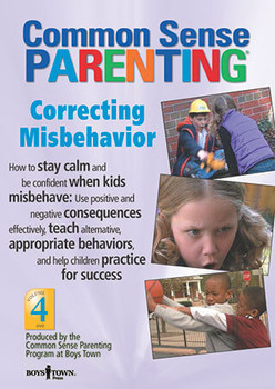 Cover of Common Sense Parenting DVD: Correcting Misbehavior, Vol. 4