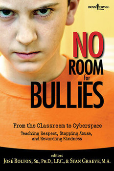 Book cover of  No Room for Bullies: From the Classroom to Cyberspace