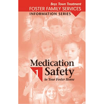 Booklet Cover of Medication Safety in Your Foster Home