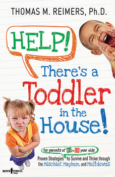 Book Cover of Help! There's a Toddler in the House!