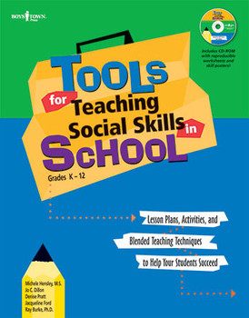 Book cover of  Tools for Teaching Social Skills in School, Grades K - 13