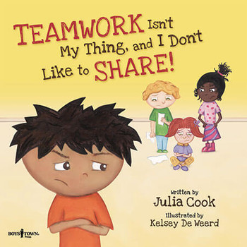 Book cover of  Teamwork Isn't My Thing, and I Don't Like to Share!