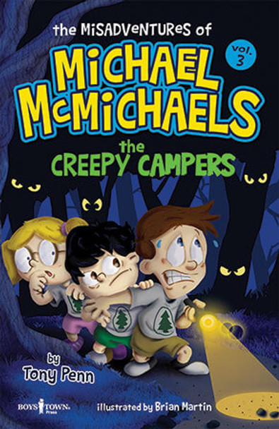 Book cover of  The Misadventures of Michael McMichaels, Vol. 3: The Creepy Campers