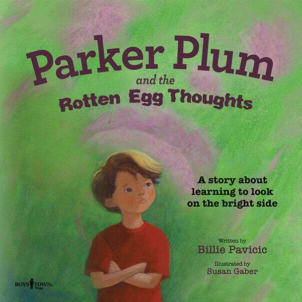 Book cover of  Parker Plum and the Rotten Egg Thoughts