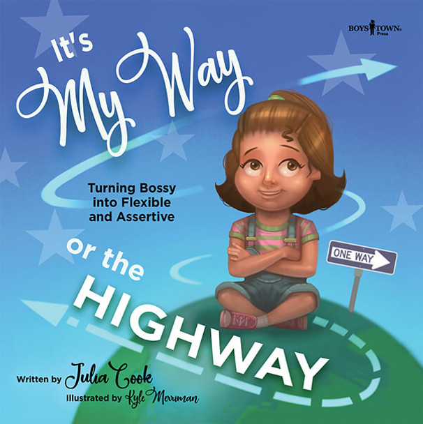 Book cover of  It's My Way or the Highway