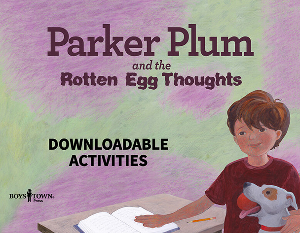 Downloadable Activities: Parker Plum and the Rotten Egg Thoughts
