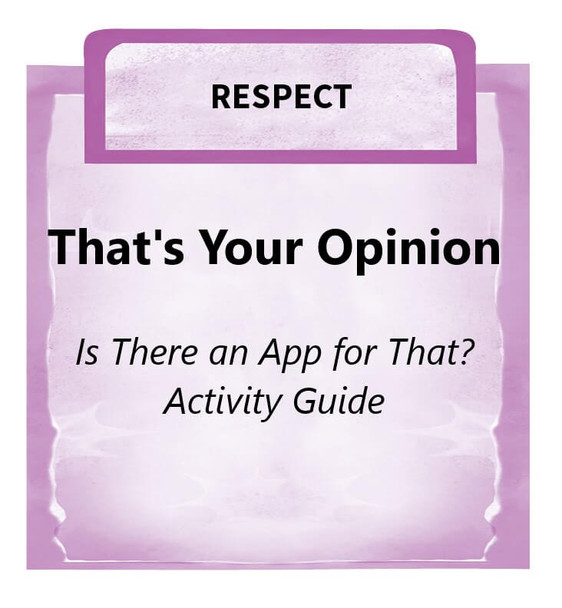 Downloadable Activity: That's Your Opinion (Is There an App for That?)