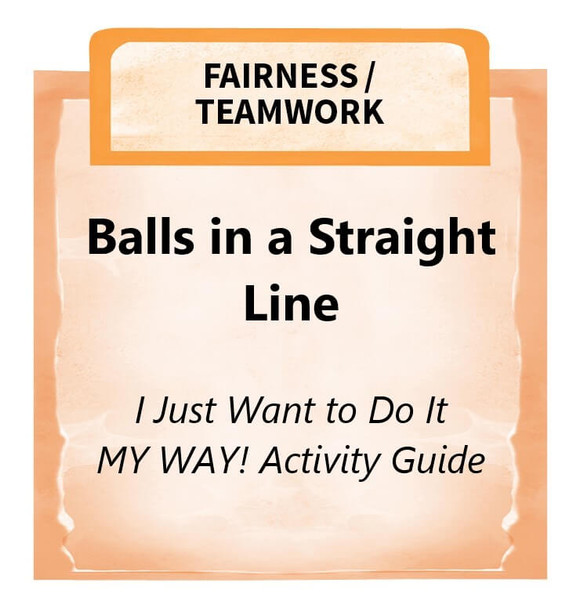 Downloadable Activity: Balls in a Straight Line (I Just Want to Do It MY WAY!)