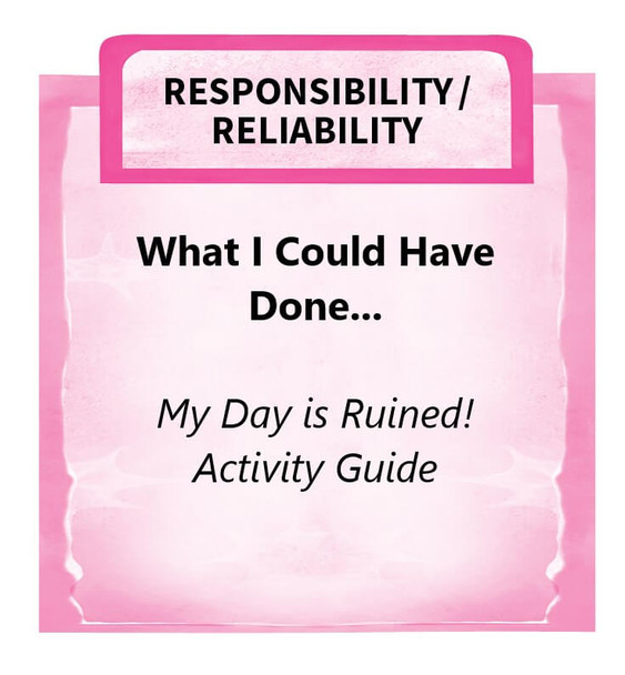 Downloadable Activity: What I Could Have Done... (My Day is Ruined!)