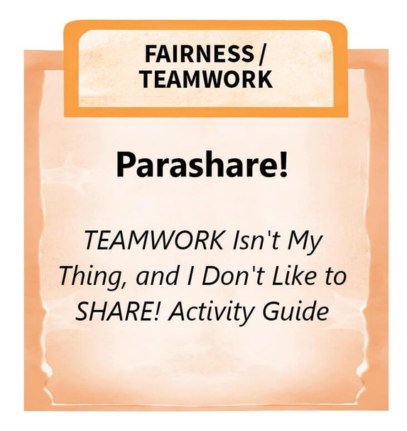 Downloadable Activity: Parashare! (TEAMWORK Isn't My Thing, and I Don't Like to SHARE!)