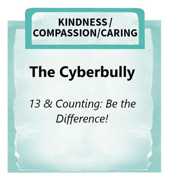 Downloadable Activity: The Cyberbully (13 & Counting: Be the Difference!)