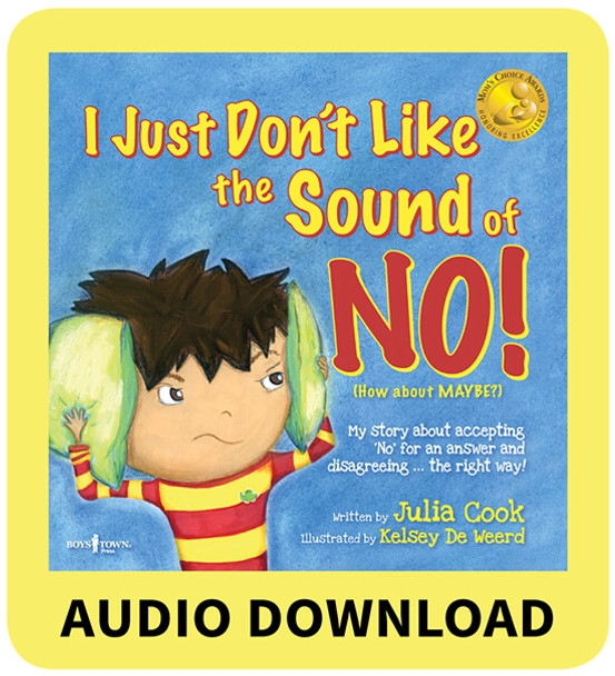 I Just Don't Like the Sound of NO! Book with Audio Download