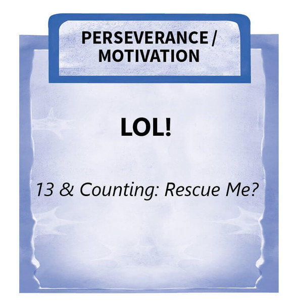 Downloadable Activity: LOL! (13 & Counting: Rescue Me?)