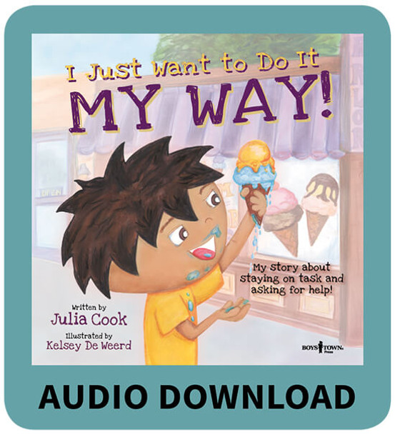 I Just Want to Do It MY WAY! Book with Audio Download