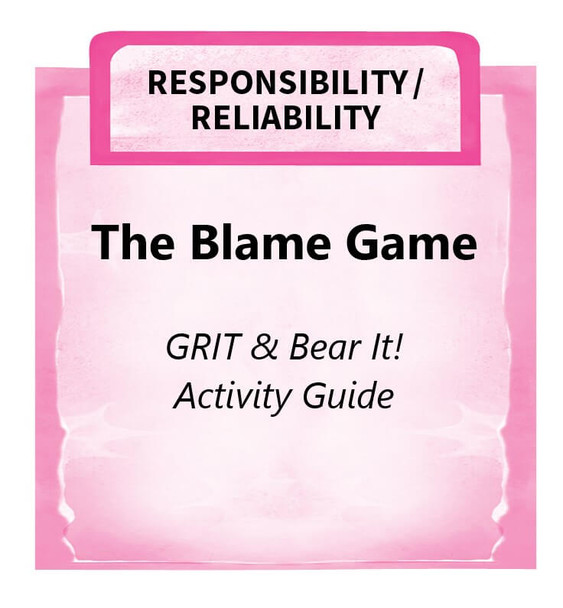 Downloadable Activity: The Blame Game (GRIT & Bear It!)