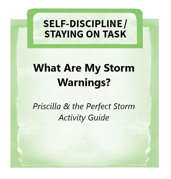 Downloadable Activity: What Are My Storm Warnings? (Priscilla & the Perfect Storm)