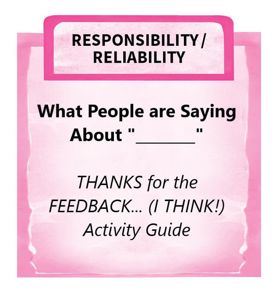"""Downloadable Activity: What People are Saying About """"____"""" (THANKS for the FEEDBACK... I THINK!)"""
