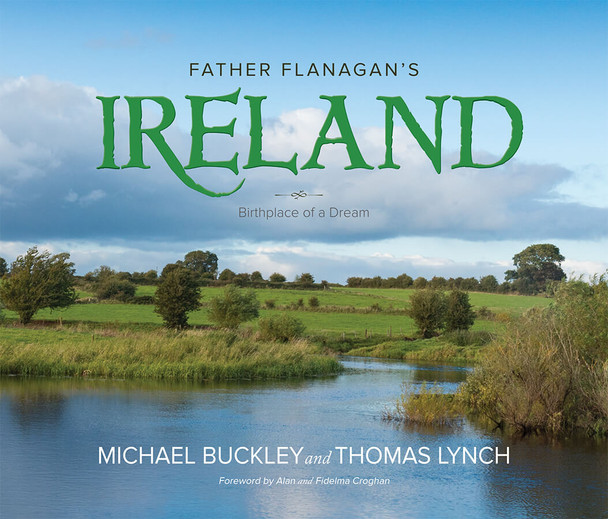 Book Cover of Father Flanagan's Ireland: Birthplace of a Dream