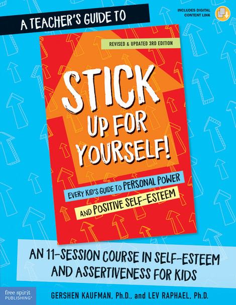 Book Cover of A Teacher's Guide to Stick Up for Yourself!