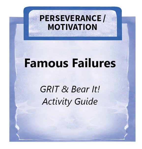Downloadable Activity: Famous Failures (GRIT & Bear It!)