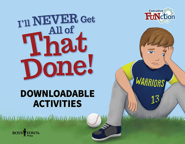 Downloadable Activities: I'll NEVER Get All of That Done!