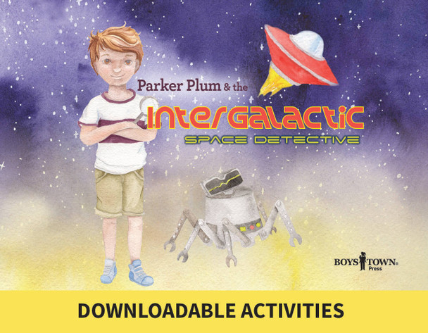 Downloadable Activities: Parker Plum & the Intergalactic Space Detective