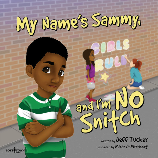 Book Cover of My Name's Sammy, and I'm No Snitch