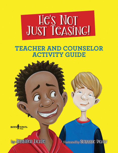 Book Cover of He's Not Just Teasing Teacher and Counselor Activity Guide