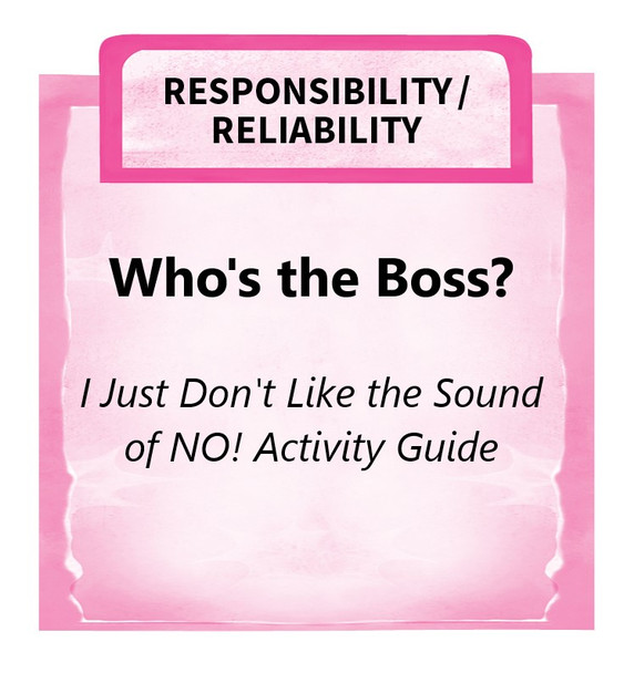 Downloadable Activity: Who's the Boss? (I Just Don't Like the Sound of NO!)