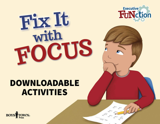 Downloadable Activities: Fix It with Focus