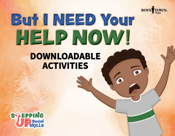 Downloadable Activities: But I Need Your Help Now!