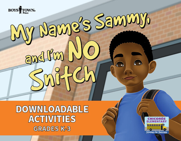 Downloadable Activities: My Name's Sammy and I'm No Snitch (Grades K-3)