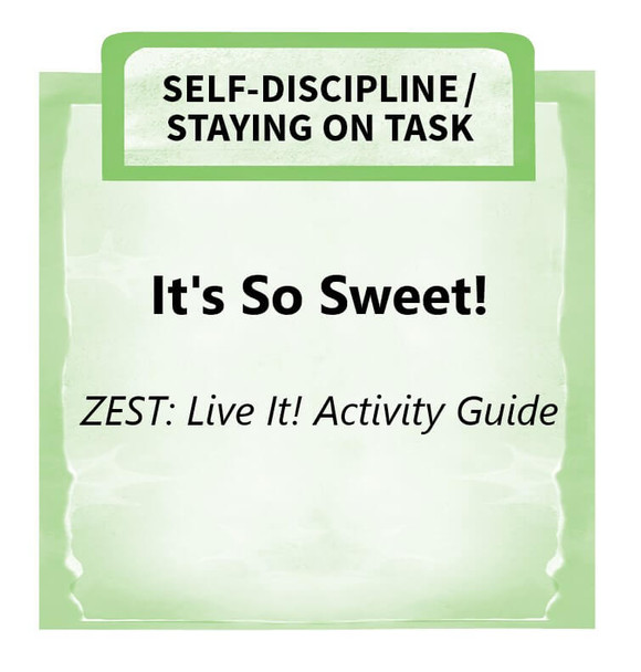 Downloadable Activity: It's So Sweet! (ZEST: Live It!)