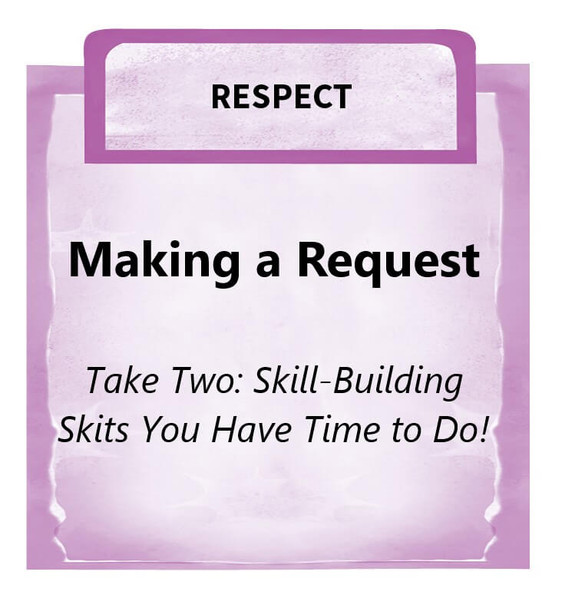 Downloadable Activity: Making a Request (Take Two: Skill-Building Skits)