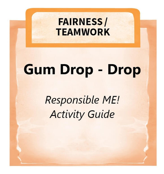 Downloadable Activity: Gum Drop - Drop (Responsible ME! Activity Guide)