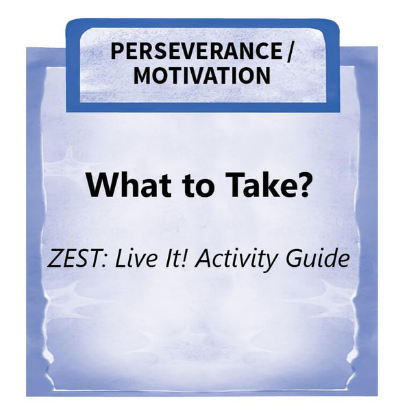 Downloadable Activity: What to Take? (ZEST: Live It!)