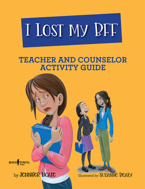 Book Cover of I Lost My BFF Teacher and Counselor Activity Guide