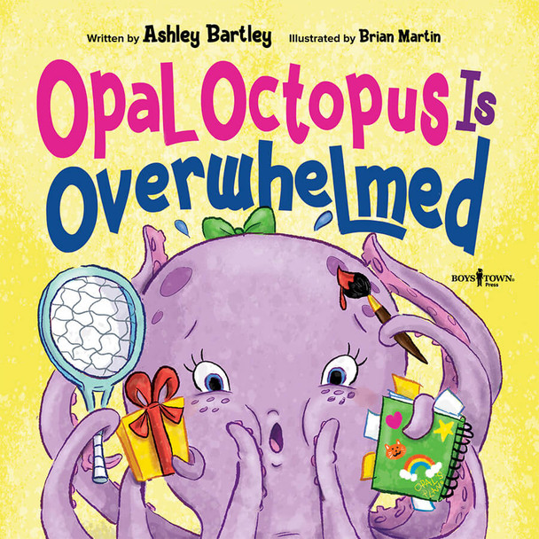 Book Cover of Opal Octopus Is Overwhelmed