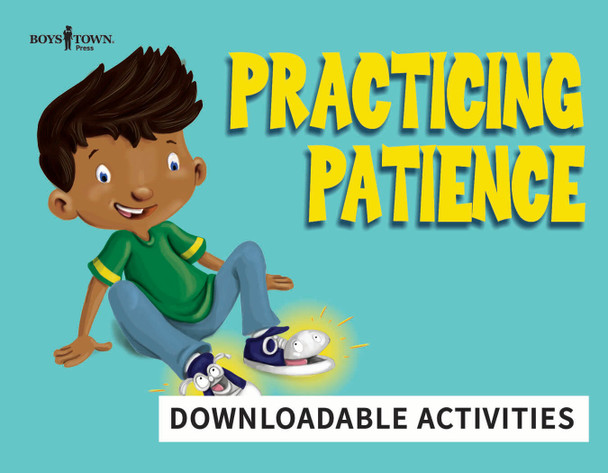Downloadable Activities: Practicing Patience