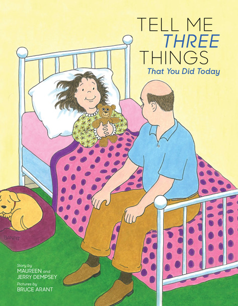 Book Cover of Tell Me Three Things That You Did Today