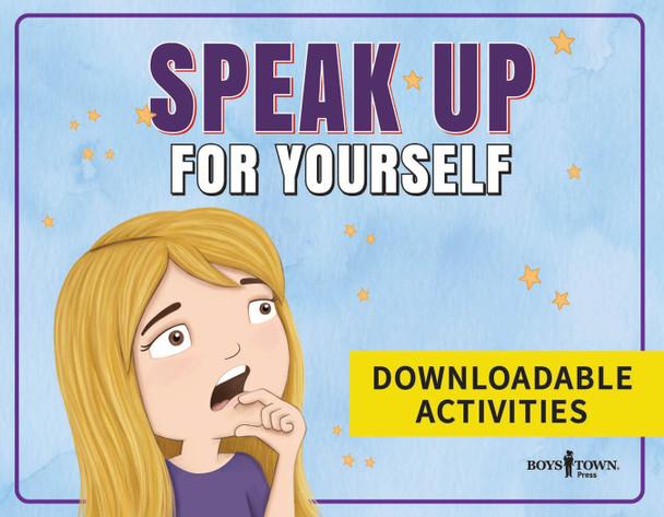 Downloadable Activities: Speak Up For Yourself