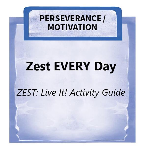 Downloadable Activity: Zest EVERY Day (ZEST: Live It!)