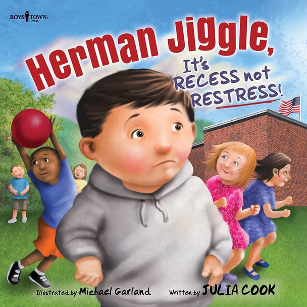 Book Cover of Herman Jiggle, It's Recess not Restress!
