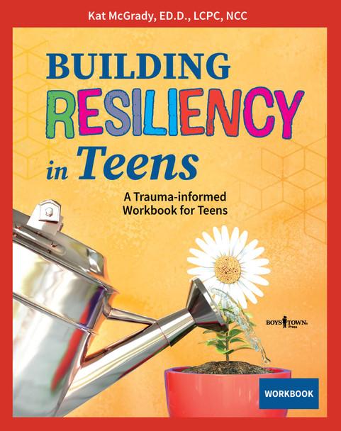 Book Cover of Building Resiliency in Teens