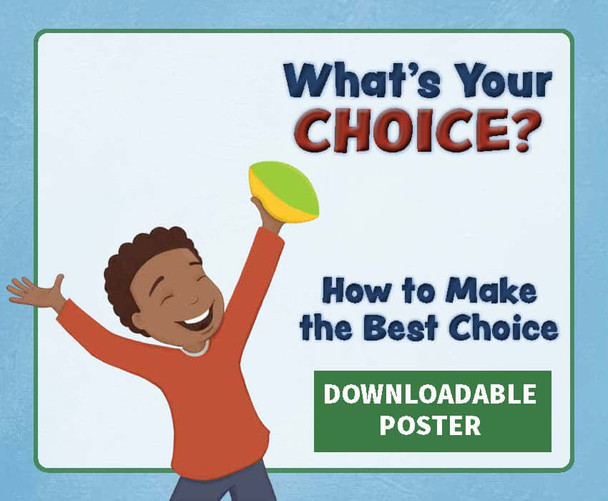 Downloadable Poster: What's Your Choice?