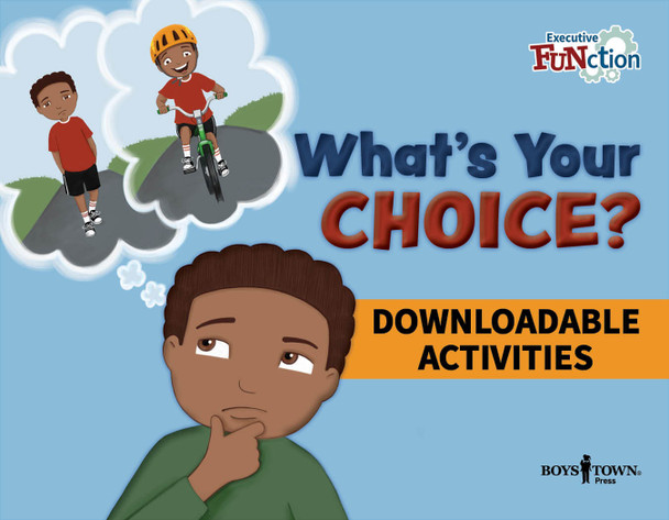 Downloadable Activities: What's Your Choice?