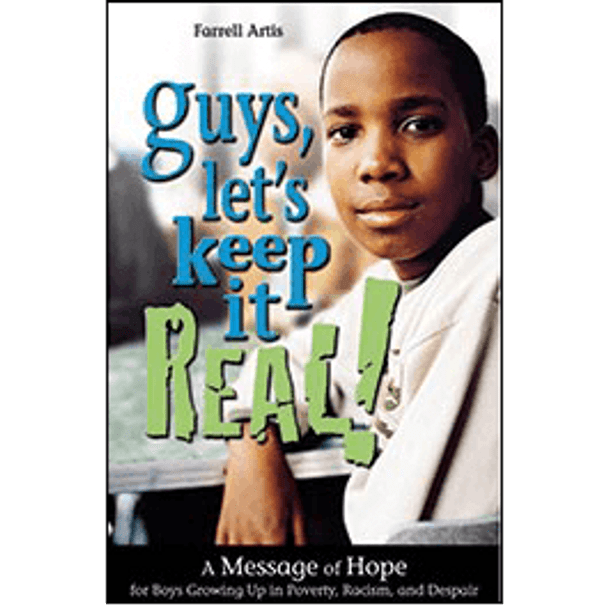 Book Cover of Guys, Let's Keep It Real!