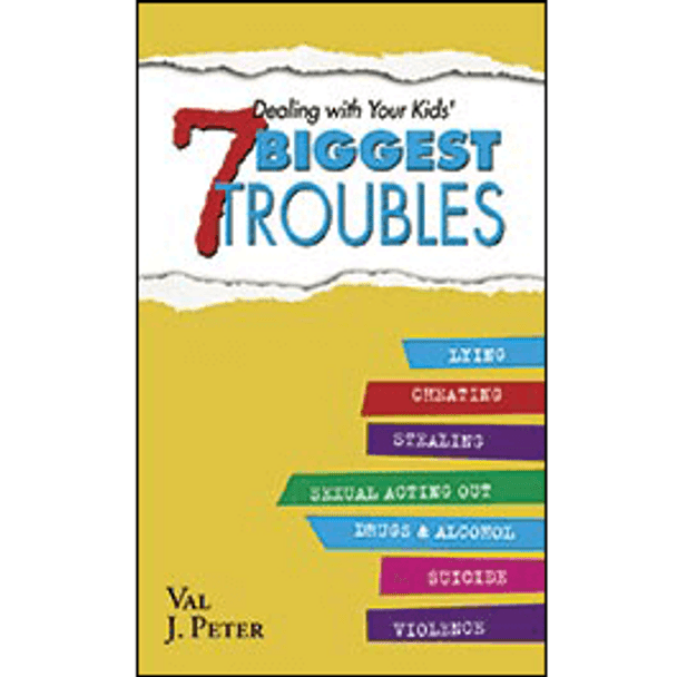 Book Cover of Dealing with Your Kids' 7 Biggest Troubles