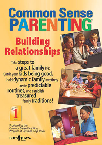 Cover of Common Sense Parenting DVD: Building Relationships, Vol. 1